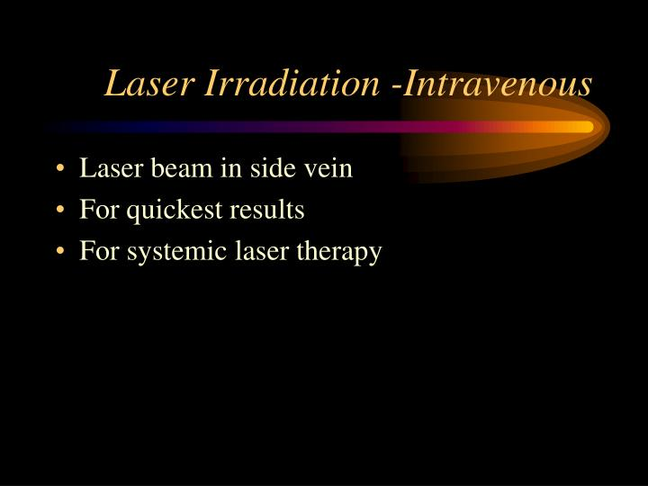 Laser Irradiation -Intravenous