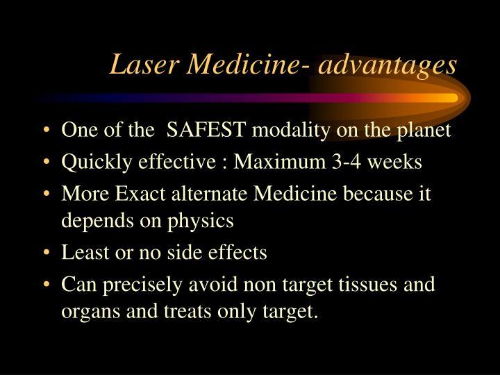 Laser Medicine- advantages