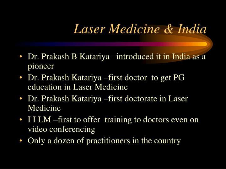 Laser Medicine & India