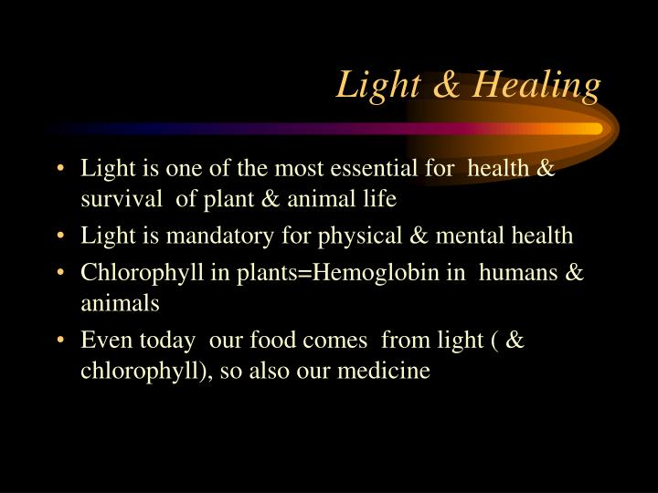 Light & Healing