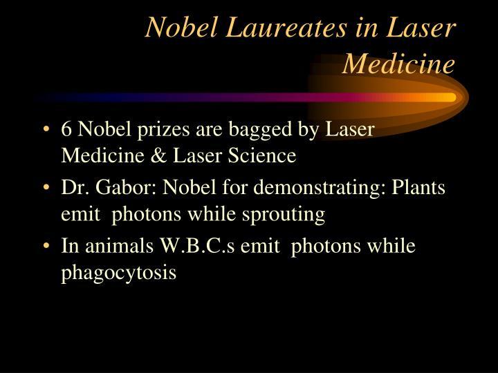 Nobel Laureates in Laser Medicine