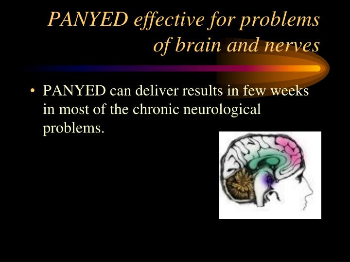 PANYED effective for problems of brain and nerves