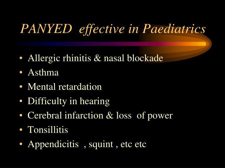 PANYED  effective in Paediatrics