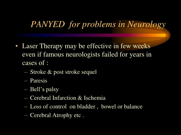 PANYED  for problems in Neurology
