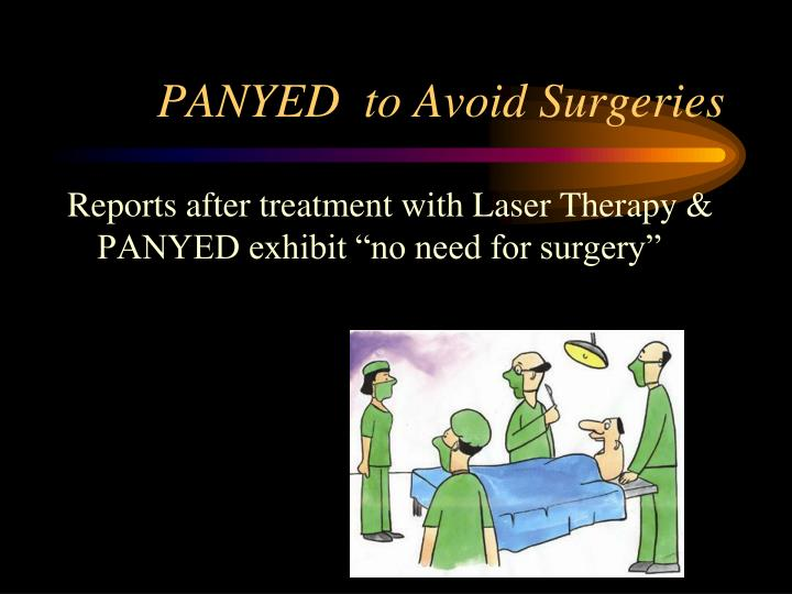 PANYED  to Avoid Surgeries