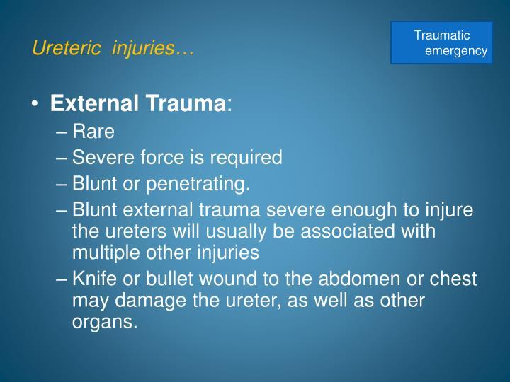 Ureteric  injuries…