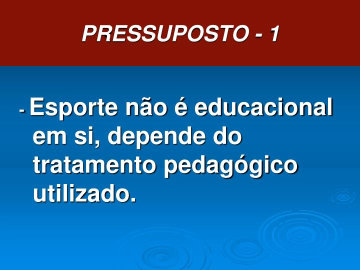 PRESSUPOSTO - 1