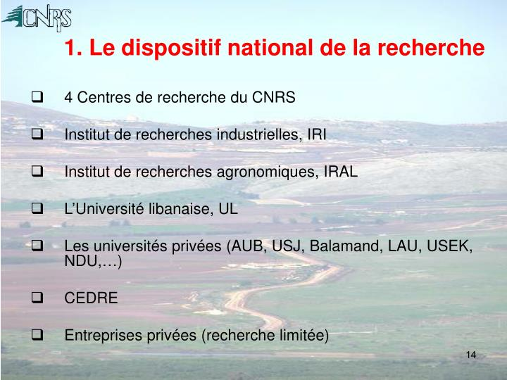 1. Le dispositif national de la recherche