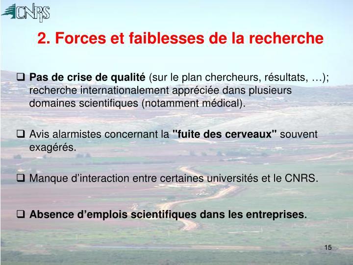 2. Forces et faiblesses de la recherche