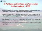 5 politique scientifique et d innovation technologique stip