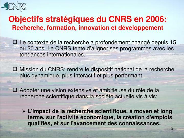 Objectifs stratégiques du CNRS en 2006: