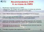 recommandations stip a au niveau du cnrs