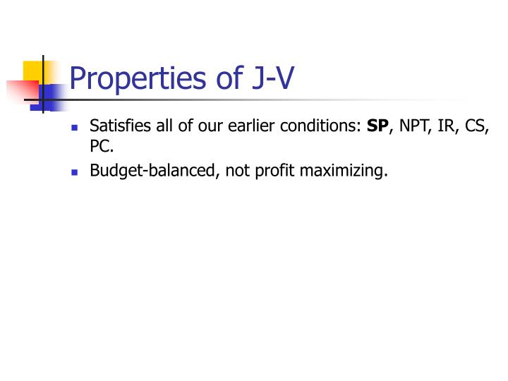 Properties of J-V