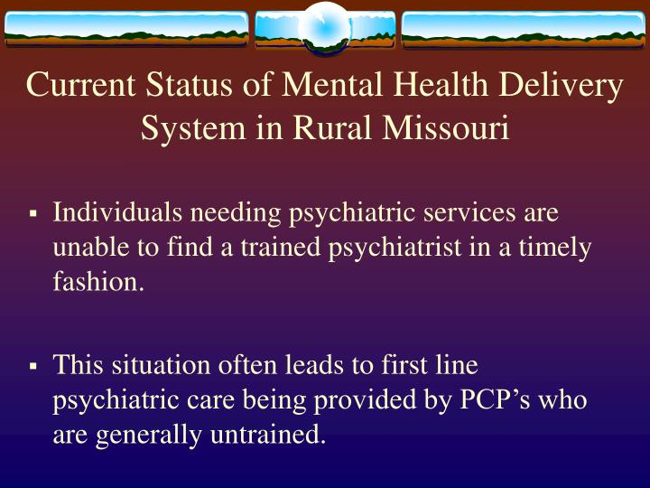 Current Status of Mental Health Delivery System in Rural Missouri