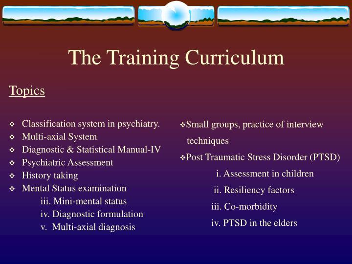 The Training Curriculum