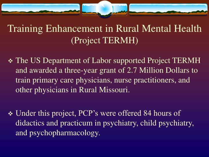 Training Enhancement in Rural Mental Health