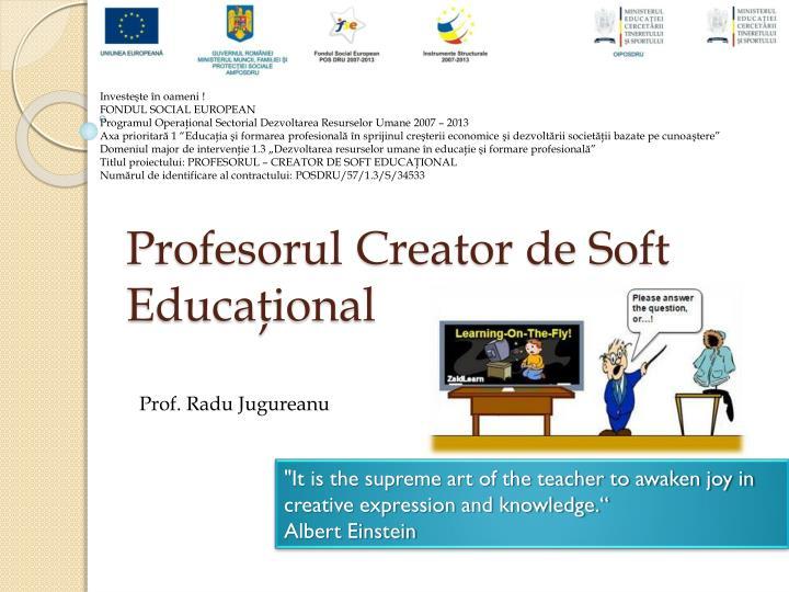 Profesorul Creator de Soft Educaţional