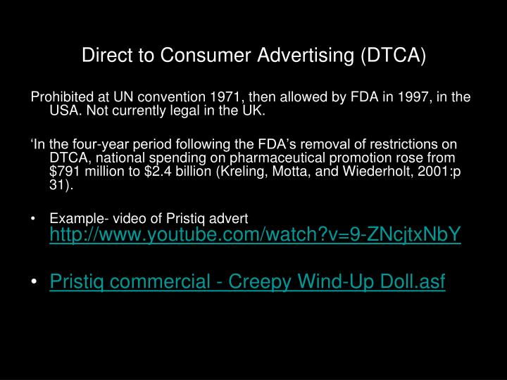 Direct to Consumer Advertising (DTCA)