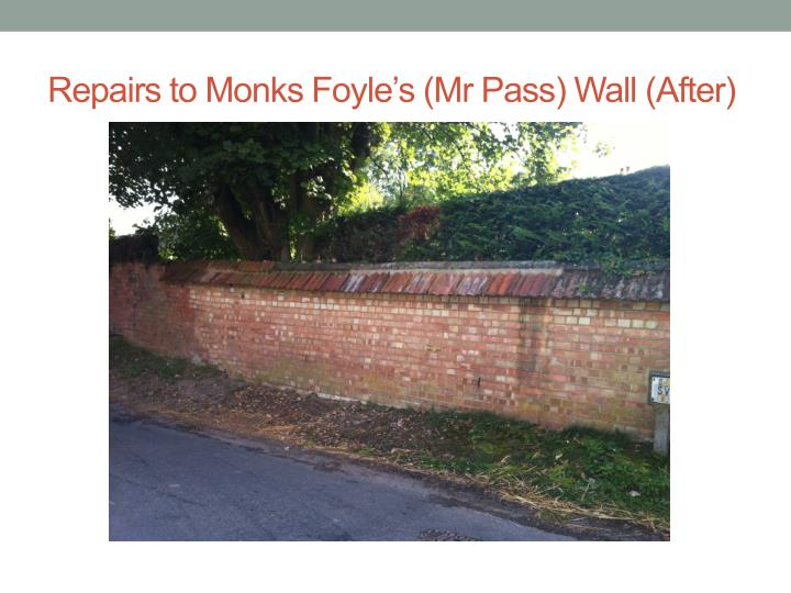 Repairs to Monks Foyle's (Mr Pass) Wall (After)
