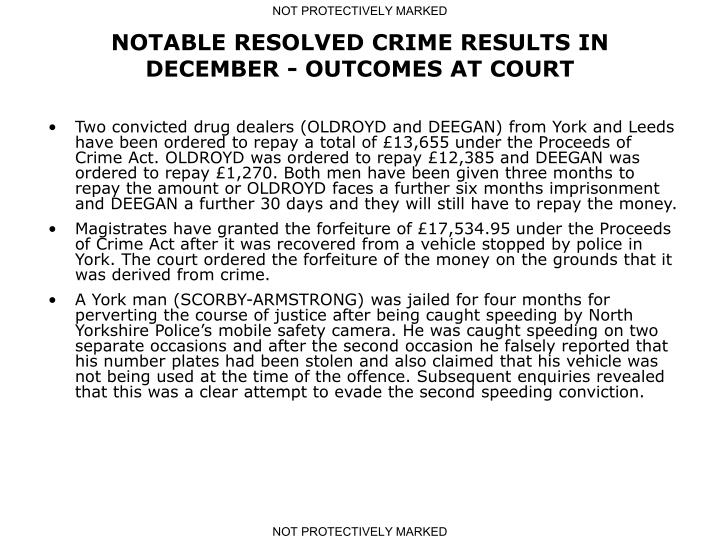NOTABLE RESOLVED CRIME RESULTS IN DECEMBER - OUTCOMES AT COURT