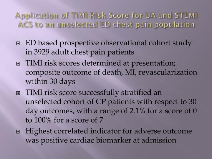 Application of TIMI Risk Score for UA and STEMI ACS to an unselected ED chest pain population