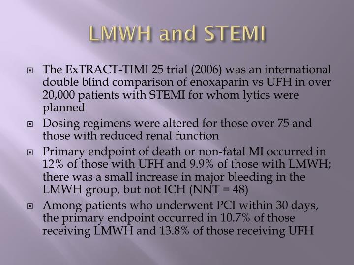 LMWH and STEMI