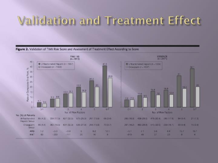 Validation and Treatment Effect