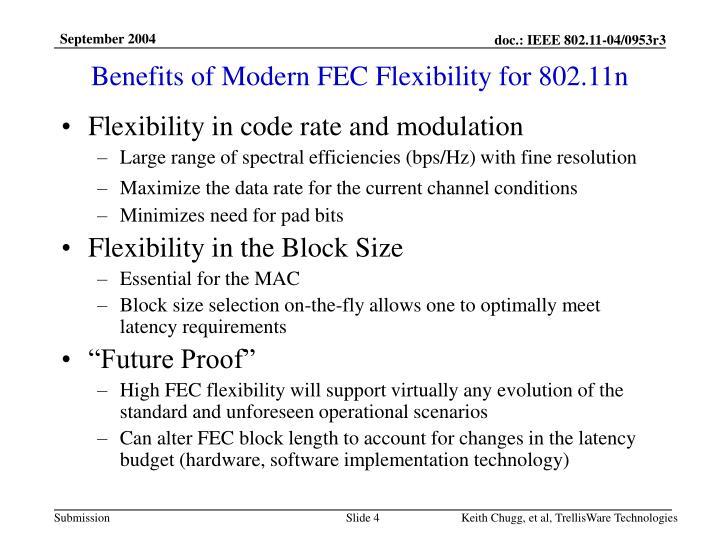 Benefits of Modern FEC Flexibility for 802.11n
