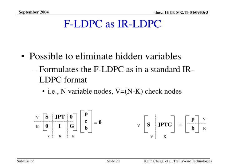 F-LDPC as IR-LDPC