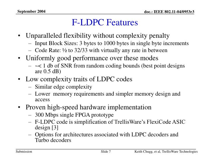 F-LDPC Features