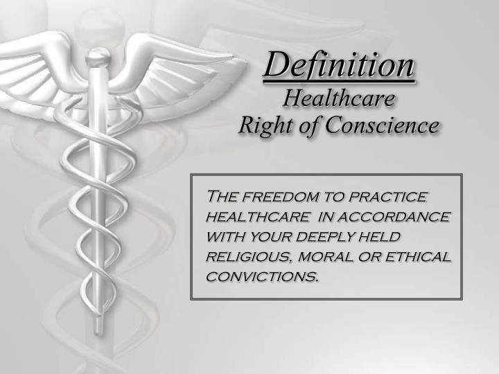 Definition healthcare right of conscience