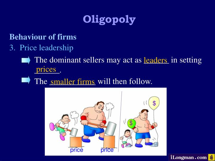 The dominant sellers may act as