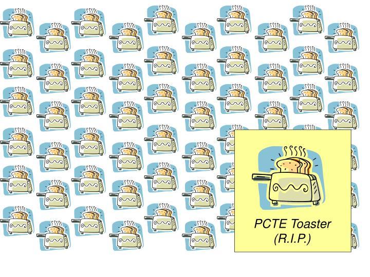 PCTE Toaster