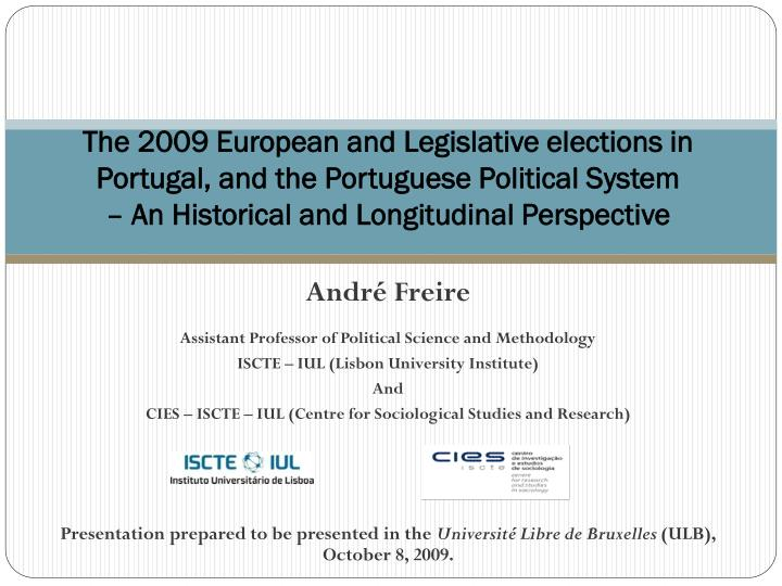 The 2009 European and Legislative elections in Portugal, and the Portuguese Political System