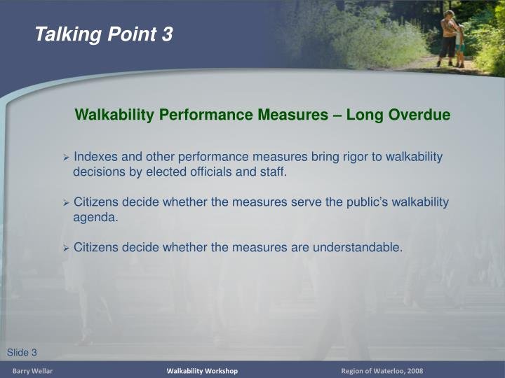 Indexes and other performance measures bring rigor to walkability