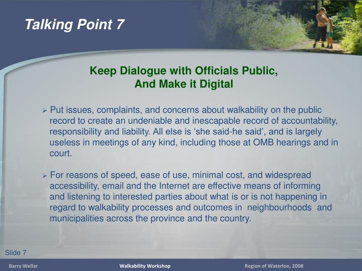 Put issues, complaints, and concerns about walkability on the public