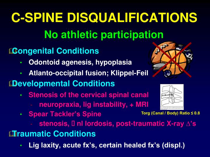 C-SPINE DISQUALIFICATIONS