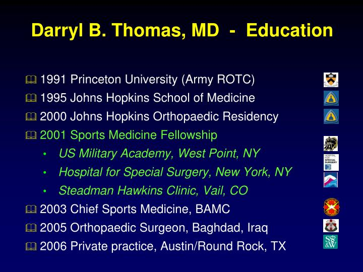 Darryl B. Thomas, MD  -  Education