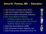 darryl b thomas md education