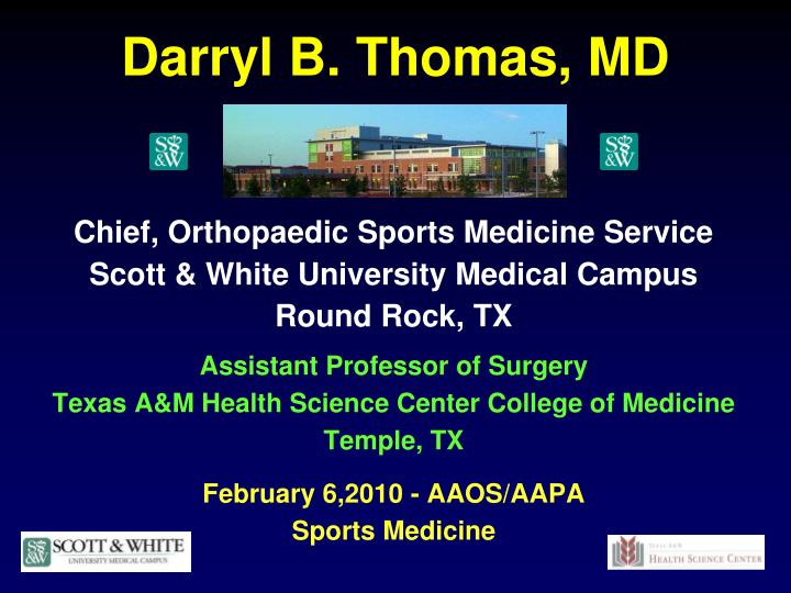 Darryl B. Thomas, MD
