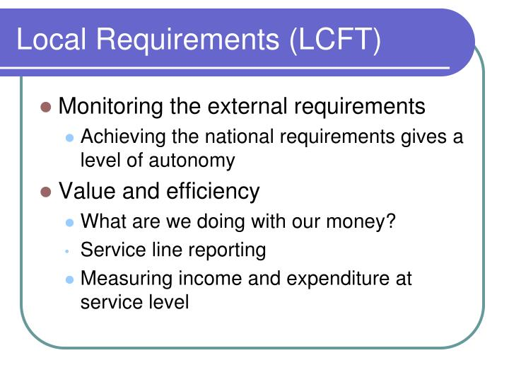Local Requirements (LCFT)