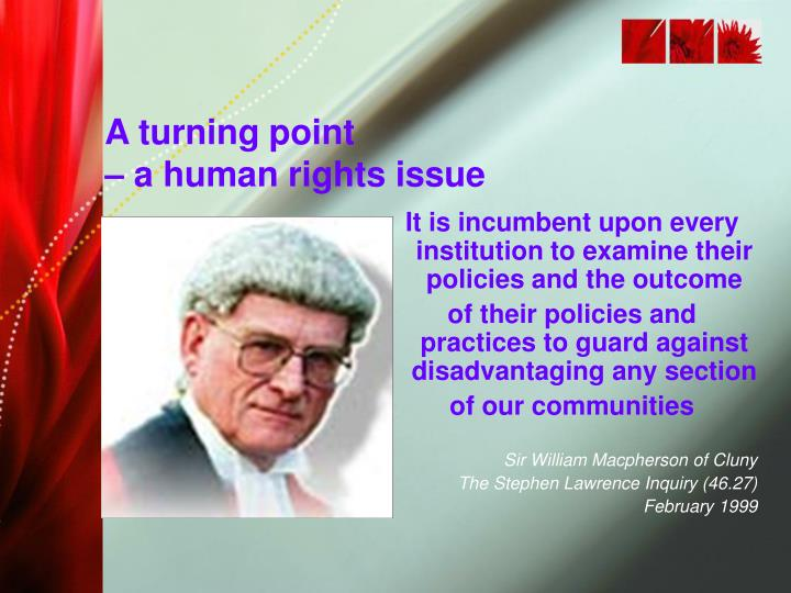 A turning point a human rights issue