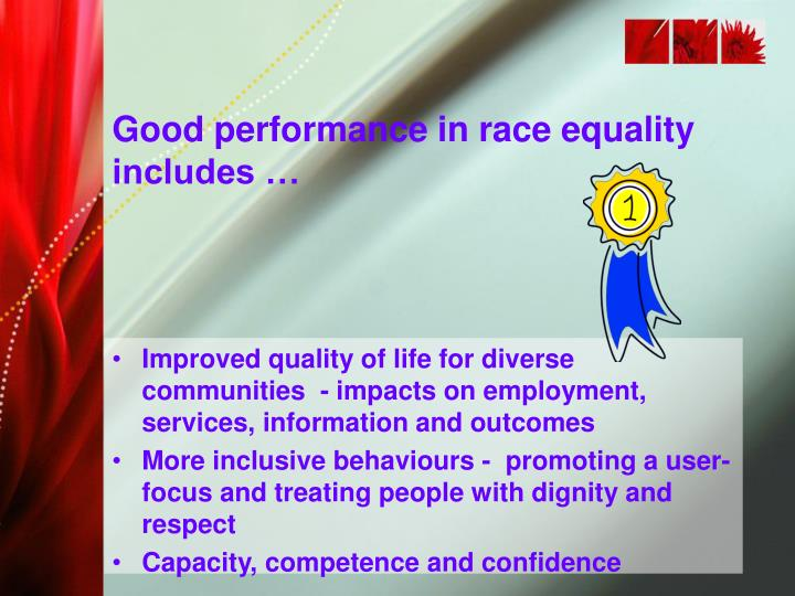 Good performance in race equality includes …