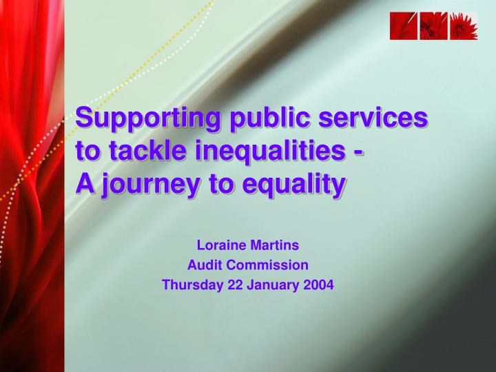 Supporting public services to tackle inequalities -