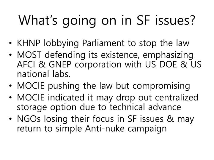 What's going on in SF issues?