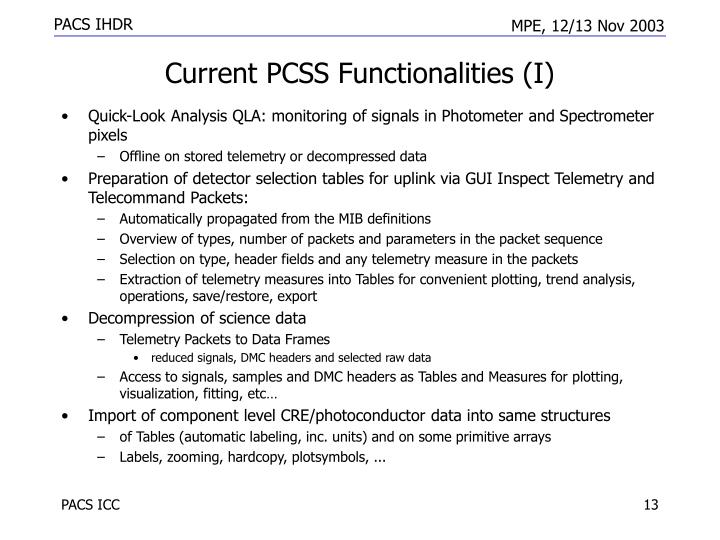 Current PCSS Functionalities (I)