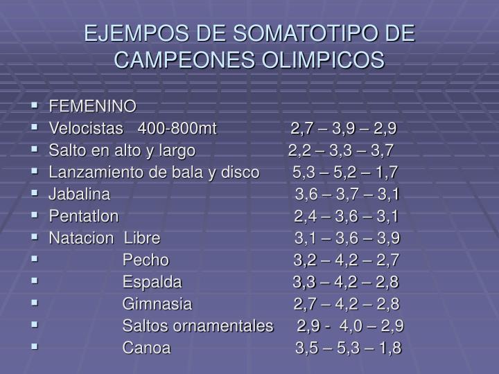 EJEMPOS DE SOMATOTIPO DE CAMPEONES OLIMPICOS
