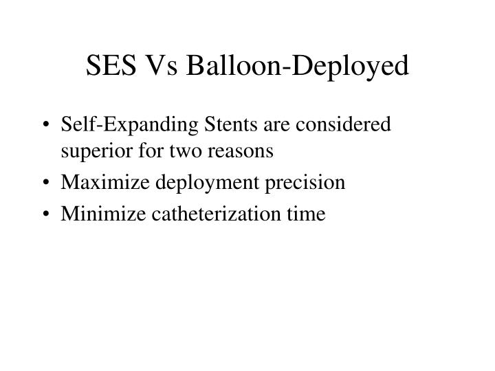 SES Vs Balloon-Deployed