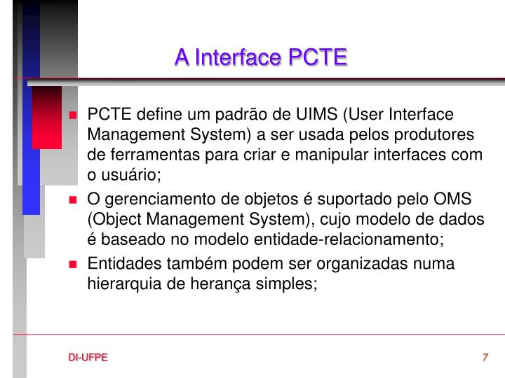A Interface PCTE