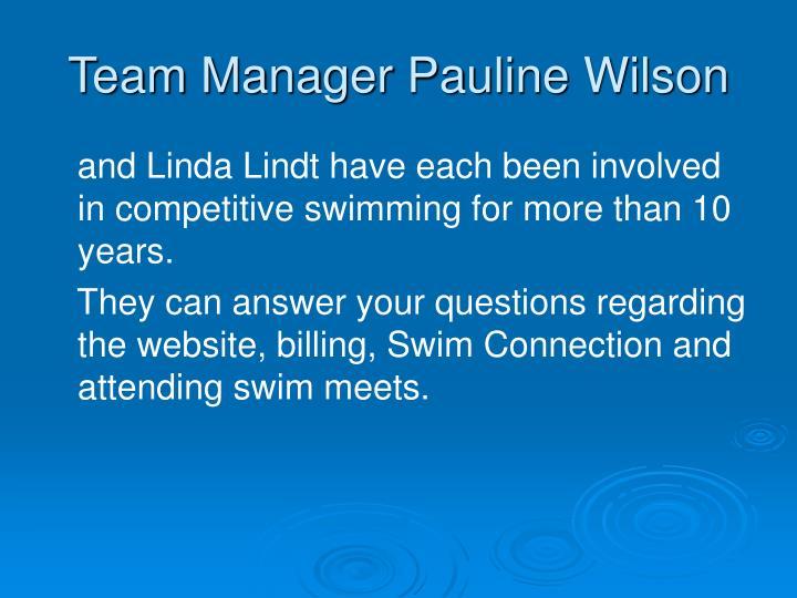 Team Manager Pauline Wilson
